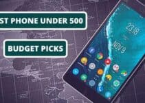 5 Best Phones for 500 Dollars in 2021 – Latest Guide